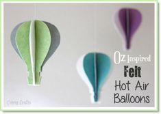 Oz Inspired Felt Hot Air Balloons tutorial