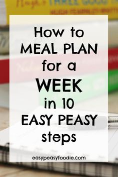 How to Meal Plan for a Week in 10 Easy Peasy Steps Want to do weekly meal plans, but don't quite know where to start? Want to get more organised and waste less food AND money? Read on to find out how to Meal Plan for a Week in 10 Easy Peasy Steps! Family Meal Planning, Budget Meal Planning, Cooking On A Budget, Cooking Tips, Family Meals, Easy To Cook Meals, Budget Freezer Meals, Budget Recipes, Easy Dinners