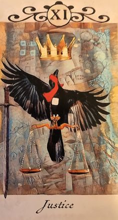 Featured Card of the Day – Justice – Crow Tarot by M. Cullinane - The tarot is a pack of playing cards Tarot By Cecelia, Justice Tarot, All Tarot Cards, Rider Waite Tarot, Tarot Learning, Tarot Readers, Tarot Spreads, Major Arcana, Oracle Cards