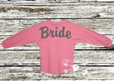 Check out this item in my Etsy shop https://www.etsy.com/listing/247276694/bride-oversized-jersey-you-choose-color