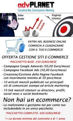 Offerta per gestione siti e-commerce.  Per info: info@advplanet.it