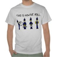 This is How We Roll Shirts - Marching Band Drum Line