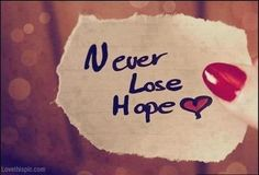 Never lose hope quotes photography heart writing paper