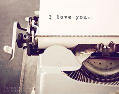 Typographic print, engagement gift, wedding gift, valentines art, vintage typewriter, typography, romantic photo - I love you