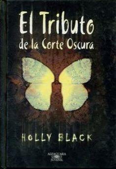"""""""El tributo"""" de Holly Black"""