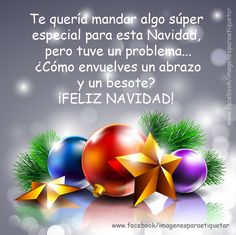 To all of you With all my heart I wish you a Merry Christmas in the company of all your family and if I play on these dates. A thousand blessings to all. atte: your friend José A. Happy Merry Christmas, Christmas Love, Christmas And New Year, Christmas Holidays, Christmas Bulbs, Christmas Decorations, Christmas Quotes, Christmas Images, Holiday Wishes