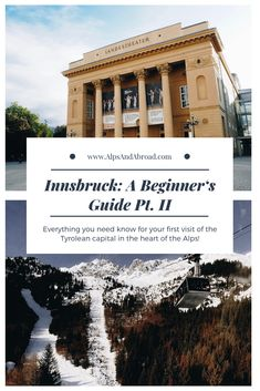 Innsbruck: A Beginner's Guide Part II — Alps and Abroad Visit Austria, Innsbruck, In The Heart, Alps, Be Perfect, Travel Guide, Europe, Live, Beautiful
