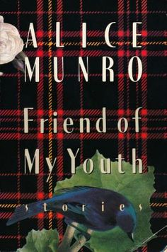 'Friend of My Youth' by Alice Munro, from the stories collection of the same name (2000 show)