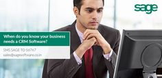 When do you know that your business needs a CRM Software