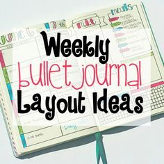 Weekly Bullet Journal Layout Ideas
