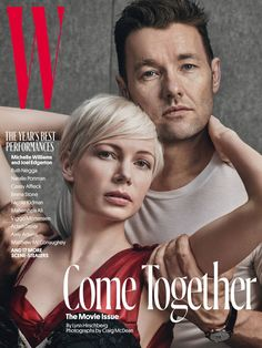 Michelle Williams and Joel Edgerton By Craig McDean For W Magazine February 2017 Cover Natalie Portman, Emma Stone, Joel Edgerton, Casey Affleck, Mahershala Ali, Craig Mcdean, Matthew Mcconaughey, Adam Driver, Nicole Kidman