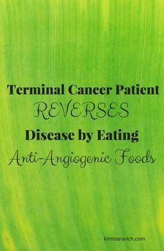 Kathy Bero reversed her terminal breast cancer diagnosis by eating a diet rich in anti-angiogenic foods. These foods have the ability to turn off blood flow to cancerous tumors. She is now cancer-free and is an author, speaker, reiki practioner, and health coach.