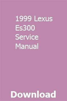 1999 lexus rx300 factory service repair manual. Pdf by ging tang.