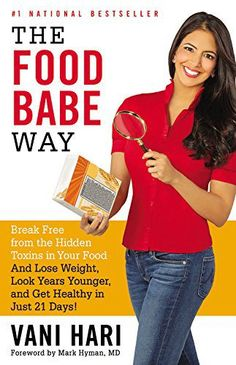 The Food Babe Way: Break Free from the Hidden Toxins in Your Food and Lose Weight, Look Years Younger, and Get Healthy in Just 21 Days! - http://goodvibeorganics.com/the-food-babe-way-break-free-from-the-hidden-toxins-in-your-food-and-lose-weight-look-years-younger-and-get-healthy-in-just-21-days/