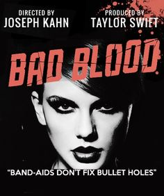 Bad Blood M. World premiere directed by Joseph Kahn, produced by and starring Taylor Swift
