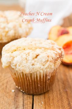 Peaches N Cream Muffins from @ohsweetbasil. My husband would LOVE ...