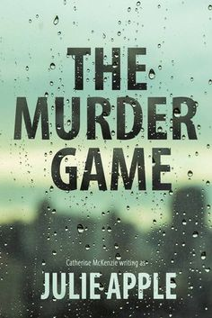 A Favorite for November 2016: Review - https://bluemondaysnomore.wordpress.com/2016/11/25/review-the-murder-game-by-catherine-mckenzie-writing-as-julie-apple/