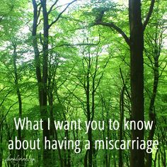 What I want you to know about having a miscarriage...