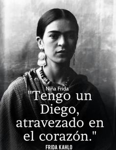 How she loved him so frida Diego Rivera, Just Love, Love Him, Frida Quotes, Frida And Diego, Spanish Quotes, People Quotes, Powerful Words, Beautiful Words