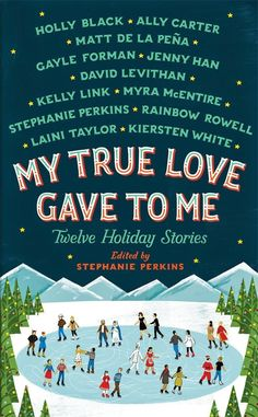 This holiday anthology is filled with 12 stories from some of YA's bestselling authors including Rainbow Rowell, Stephanie Perkins, David Levithan, and many more. These stories will make you swoon, laugh, and cry in the very best way.
