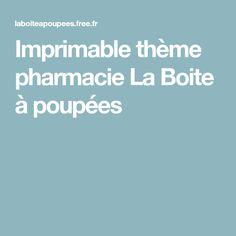 Imprimable thème pharmacie La Boite à poupées