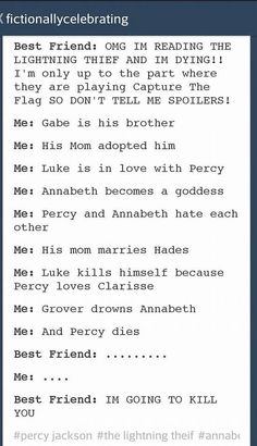 I did this. I did it with Harry Potter as well. She actually believed me when I said Harry died, Voldemort ended up being under the imperious curse by Dumbledore and Ron was a house elf in disguise.