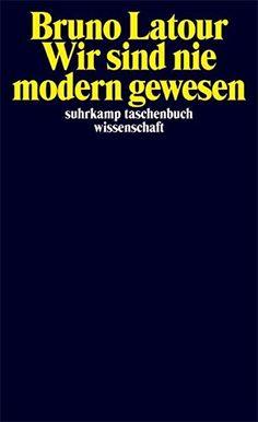 Wir sind nie modern gewesen - Versuch einer symmetrischen... https://www.amazon.de/dp/351829461X/ref=cm_sw_r_pi_dp_x_eJB1xbW8M879H