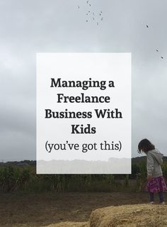 tips for managing a small business with kids.