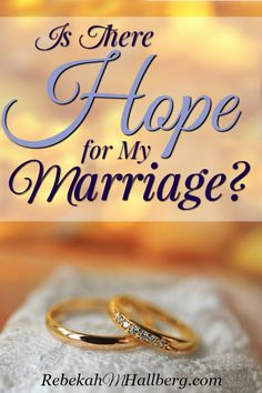 Working through struggles in my marriage has helped me form this answer to the question of if there is hope for a marriage. | redemption | hope for my marriage | when marriage is hard | marriage restoration | redemption in marriage | standing for marriage || RebekahMHallberg.com