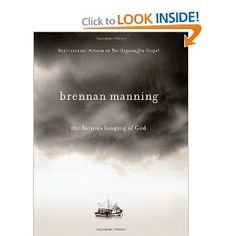 Brennan Manning's The Furious Longing Of God    http://www.amazon.com/Furious-Longing-God-Brennan-Manning/dp/1434767507