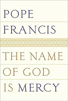 The Name of God Is Mercy by Pope Francis http://www.amazon.com/dp/0399588639/ref=cm_sw_r_pi_dp_pV7Mwb1FE1TEQ