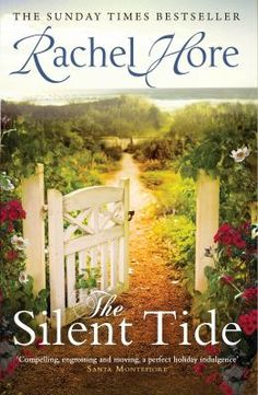 """Book Review - - - The Silent Tide by Rachel Hore """"Many plots and turns story of 2 women"""" #LibBookBytes"""