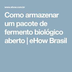 Como armazenar um pacote de fermento biológico aberto | eHow Brasil