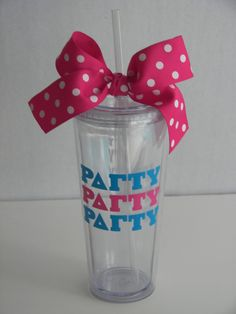 party party party! i lovvvveeeee these cups!