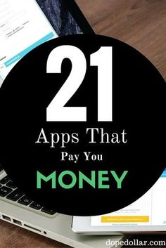 Here are 21 amazing apps to make money with. You can make money as quickly as you can download the app. Click here to see the list.