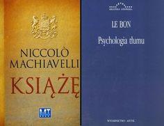 Książę Machiavelli  Psychologia tłumu Bon Le