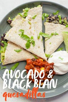 Quesadillas make a great meal for hectic weeknight evenings. The mashed avocado in these black bean quesadillas give them an ooey, gooey texture, even if you choose to make these dairy-free and leave out the cheese! Gourmet Recipes, Mexican Food Recipes, Vegetarian Recipes, Dinner Recipes, Cooking Recipes, Healthy Recipes, Healthy Meals, Soup Recipes, Healthy Food