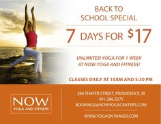 We are having a back to school special!   Receive a 7 day pass for only $17!!    Classes held daily at 10am and 5:30am   (Including Sundays!) #yoga #fitness #rhodeisland