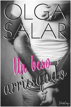Reseña - Un beso arriesgado, Olga Salar