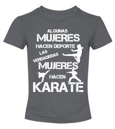 # Mujeres Karateca .  Las verdaderas Mujeres hacen Karate.
