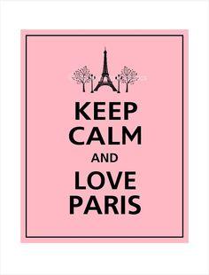 I will never keep calm, but I'll always love Paris
