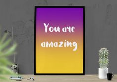 You Are Amazing Poster Teen Girl Printable by HearMeRoarQuotes