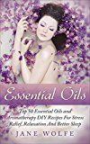 Free Kindle Book -   Essential Oils: Top 50 Essential Oils and Aromatherapy DIY Recipes For Stress Relief, Relaxation And Better Sleep Check more at http://www.free-kindle-books-4u.com/health-fitness-dietingfree-essential-oils-top-50-essential-oils-and-aromatherapy-diy-recipes-for-stress-relief-relaxation-and-better-sleep/