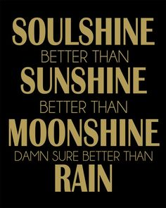 Soulshine. The Allman Brothers. 1994. Can't help but smile singing these lyrics, NOTE: THE LOUDER YOU SING, THE BETTER YOU FEEL :)