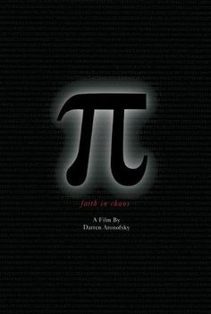 Pi | Darren Aronofsky (1998) | Max is a genius mathematician who's built a supercomputer at home that provides something that serves as a key for understanding all existence. Representatives both from a Hasidic cabalistic sect and high-powered Wall Street firm hear of the secret and attempt to seduce him. 1 hour 25 minutes