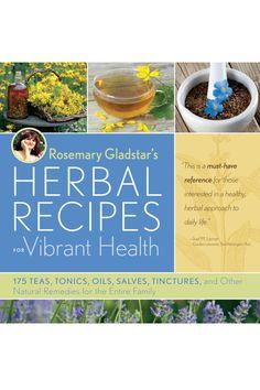 Rosemary Gladstar's Herbal Recipes for Vibrant Health