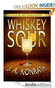 Whiskey Sour Authors: J.A. Konrath, Jack Kilborn Genre: Mystery, Thriller Kindle Price: $0.00 (March 14 to 18, 2013)