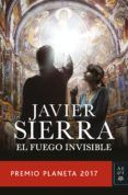 el fuego invisible (ebook)-javier sierra-9788408181309