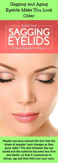 76 Best Sagging Eyelids Home Remedies images in 2019