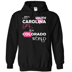 Just A South Carolina Girl In A Colorado World T-Shirts, Hoodies. SHOPPING NOW…